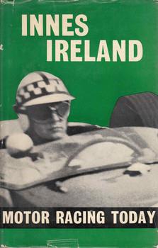 Innes Ireland: Motor Racing Today (B0000CL5TN)