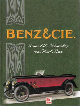Benz & Cie: Zum 150, Geburtstag Von Karl Benz (German) (9783613016439)