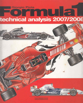 Formula 1 Technical Analysis 2007 / 2008 (Giorgio Piola) (9788879114356)