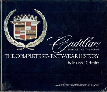 Cadillac Standard Of The World: The Complete Seventy-Year History (B01A1MHTAA)