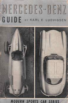 Mercedes-Benz Guide (Karl E Ludvigsen) (B0007E1XGY)