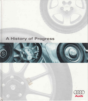 A History Of Progress: Chronicle Of The Audi AG (9780837603841)
