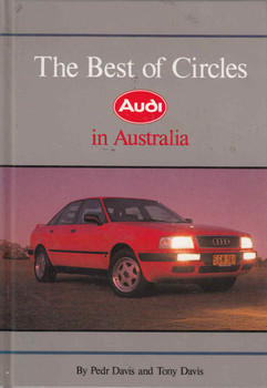 The Best Of Circles: Audi In Australia (9780947079338)