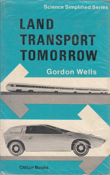 Land Transport Tomorrow (Gordon Wells) (9780901255143)