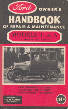 Ford Models T And A : Owner's Handbook Of Repair & Maintenance (B00072TGFQ)