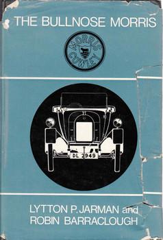 The Bullnose Morris (First Edition) (B000MFBKQG)