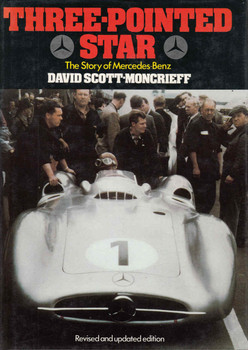 Three-Pointed Star: The Story Of Mercedes-Benz(Revised And Updated Edition) (9780856140587)