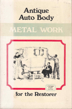 Antique Auto Body Metal Work for the Restorer (Vintage Craft) (Paperback) (9780911160017)