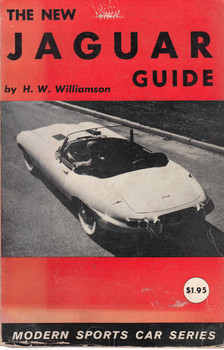 The New Jaguar Guide (H.W.Williamson) (B0007E3TFM)