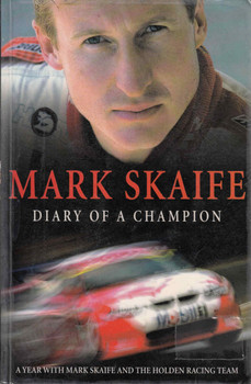Mark Skaife: Diary Of A Champion (9780732274863)