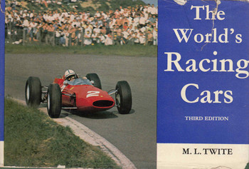The World's Racing Cars - Third Edition (M.L.Twite) (B0059N05JO)