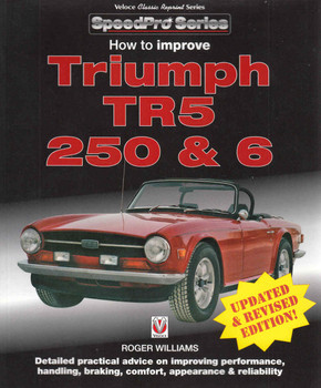 How To Improve Triumph TR5 250 & 6 SpeedPro Series (Veloce Classic Reprint Series) (9781845850135) (front)