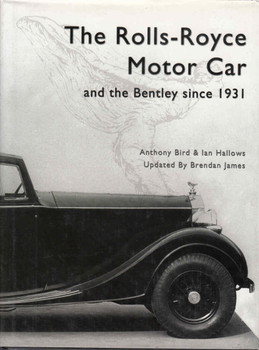 The Rolls-Royce Motor Car And The Bentley Since 1931 (Sixth Revised Edition) (9780713487497