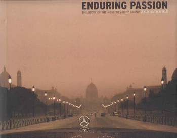 Enduring Passion: The Story Of The Mercedes-Benz Brand (9780470025604)
