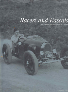 Racers And Rascals The Vintage Sports Car Club Of Victoria (9780957875920) - front