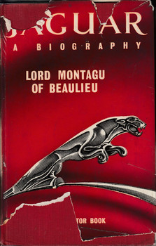 Jaguar - A Biography (Lord Montagu Of Beaulieu)