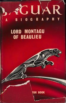 Jaguar - A Biography (Lord Montagu Of Beaulieu)