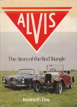 Alvis: The Story Of The Red Triangle (First Edition) (9780856140631)