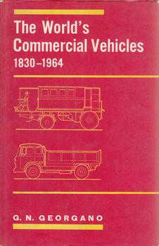 The World's Commercial Vehicles 1830 - 1964 (G.N.Georgano) (B0006BSVOA)