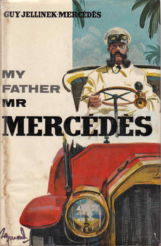 My Father Mr Mercedes (Guy Jellinek Mercedes) (B0000CMVKW)