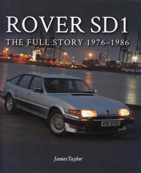 Rover SD1 The Full Story 1976 - 1986 (9781785001918) - front