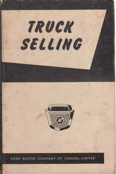 Truck Selling (Ford Motor Company Of Canada, Limited) (B01FCDQWRE)