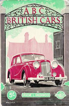 A B C British Cars (1948 - Graeme L Greenwood) (B0023G3YFM)