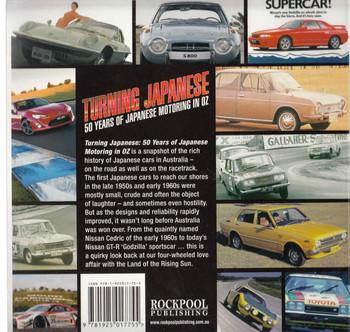 Turning Japanese: 50 Years Of Japanese Motoring In Oz (9781925017755) - back