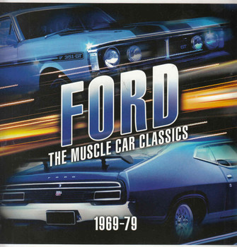 Ford: The Muscle Car Classics 1969 - 1978