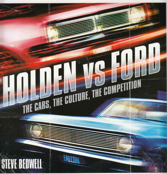 Holden vs Ford: The Cars, The Culture, The Competition