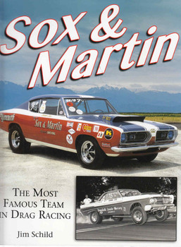 Sox & Martin: The Most Famous Team in Drag Racing