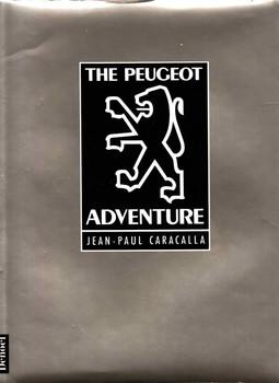 The Peugeot Adventure (Jean-Paul Caracalla) (9782207238219)