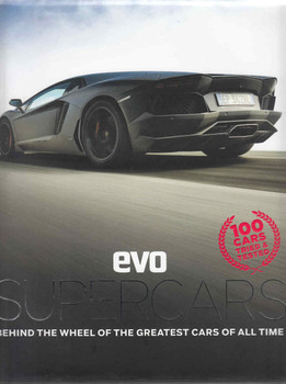 Evo Supercars: Behind The Wheel Of The Greatest Cars Of All Time (9781784720506)  - front