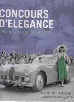 Concours D'Elegance: Dream Cars And Lovely Ladies ( 9781854432506) - front