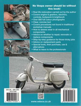 How to Restore Classic Largeframe Vespa Scooters: Rotary Valve 2-Strokes 1959 to 2008