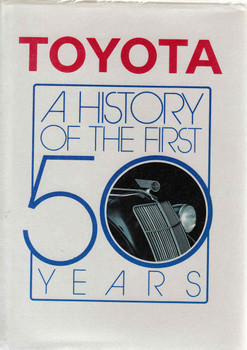 Toyota: A History Of The First 50 Years
