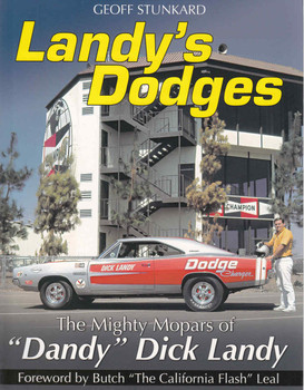 """Landy's Dodges: The Mighty Mopars Of 'Dandy"""" Dick Landy (9781613252482)  - front"""