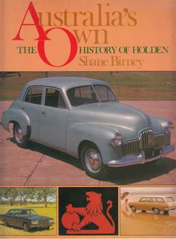 Australia's Own: The History Of Holden (Paperback Edition) (B01DV8PNYA