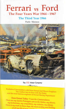 Ferrari vs Ford The Four Years War 1964 - 1967: The Third Year 1966