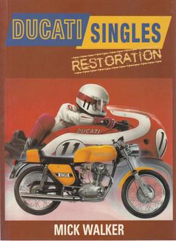 Ducati Singles Restoration (Mick Walker) (9780760317341) - front