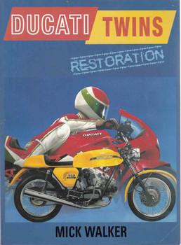 Ducati Twins Restoration (Mick Walker) (9780760317495) - front