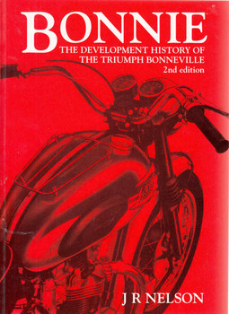 Bonnie: The Development History Of The Triumph Bonneville (2nd Edition) (9780854299577) - front