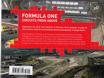 Formula One Circuits From Above: 28 Legendary Tracks in High-Definition Satellite Photography (Second Edition) (9781780978390) - back