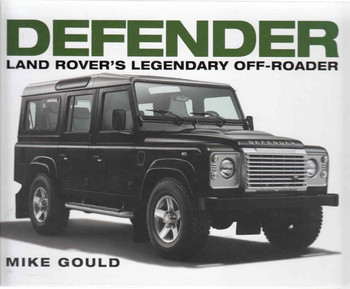 Defender: Land Rover's Legendary Off-Roader (9781781316283) - front