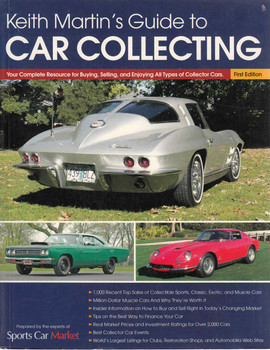 Keith Martin's Guide To Car Collecting (First Edition) (9780760328958)