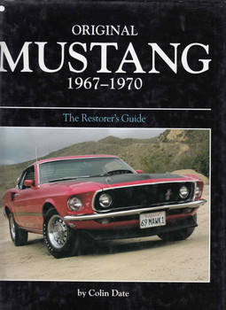 Original Mustang 1967 -1970 The Restorer's Guide (9780760321027) - fron