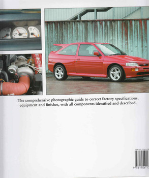Factory-Original Ford RS Cosworths: The Originality Guide To The Ford Sierra, Sapphire & Escort RS Cosworths (9781906133580) - back