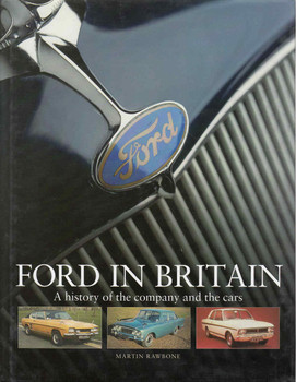 Ford In Britain: A History Of The Company And The Cars (9781859608234)