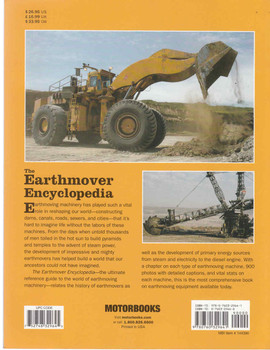 The Earthmover Encyclopedia: The Complete Guide To Heavy Equipment Of The World (Paperback Edition) (9780760329641)