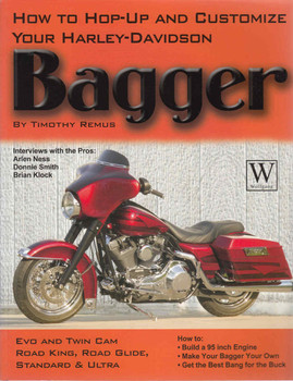 How To Hop-Up And Customize Your Harley-Davidson Bagger (9781929133185) - front